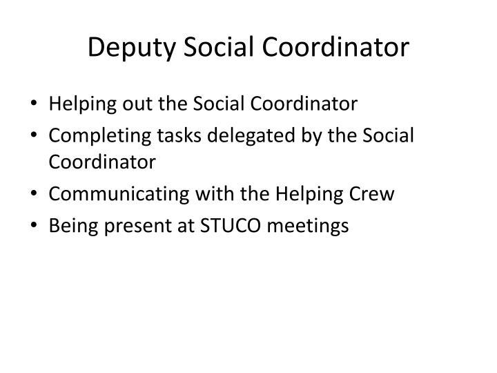 Deputy Social Coordinator