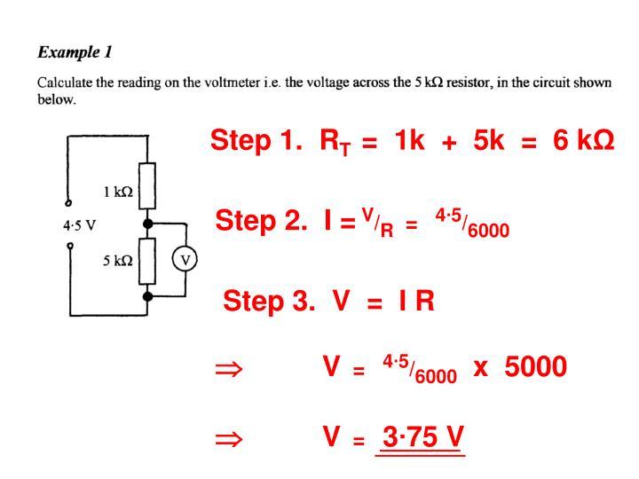 Step 1.  R