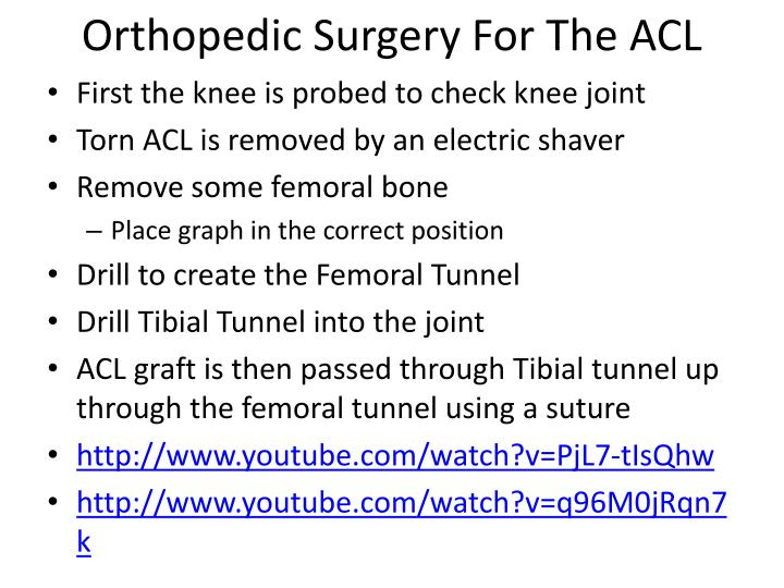 Orthopedic Surgery For The ACL