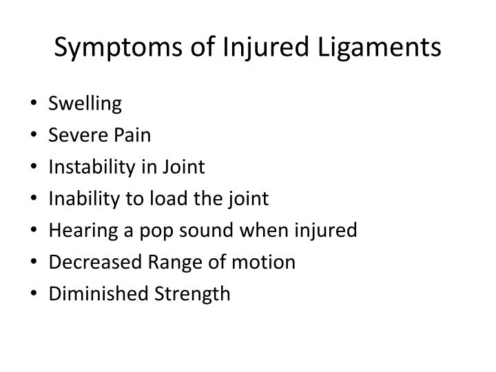 Symptoms of Injured Ligaments