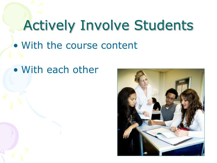 Actively Involve Students