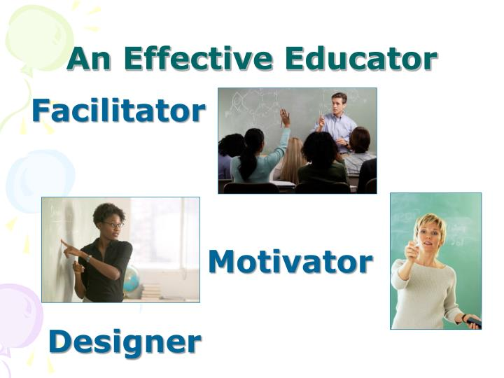 An Effective Educator