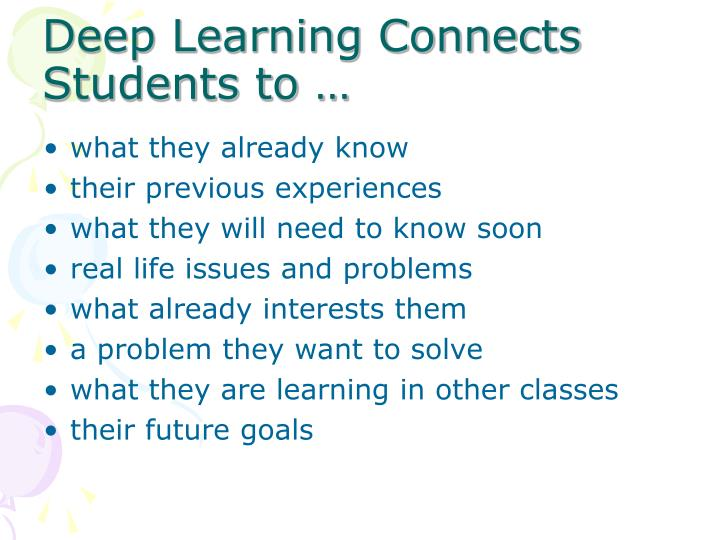 Deep Learning Connects Students to …