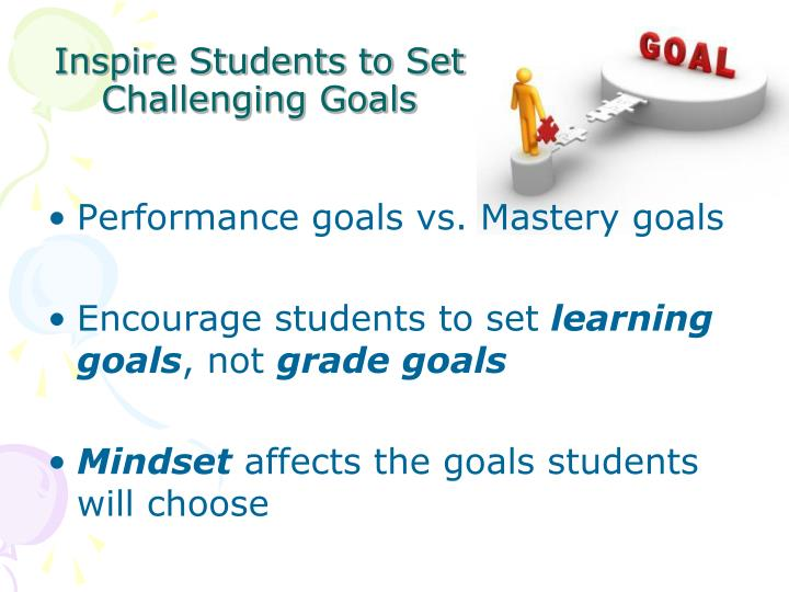 Inspire Students to Set Challenging Goals