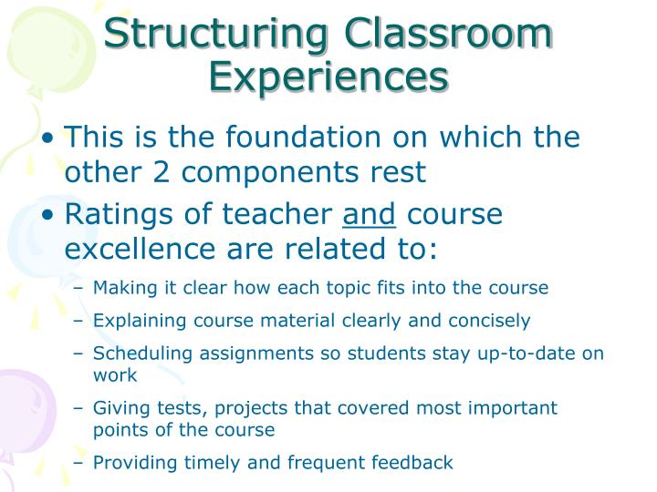 Structuring Classroom Experiences