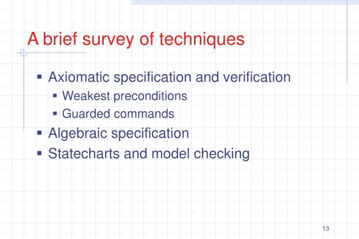 A brief survey of techniques