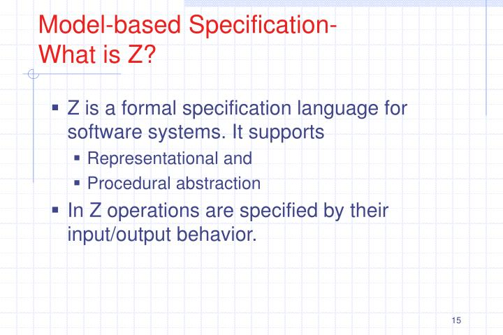 Model-based Specification- What is Z?