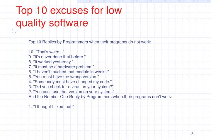 Top 10 excuses for low quality software