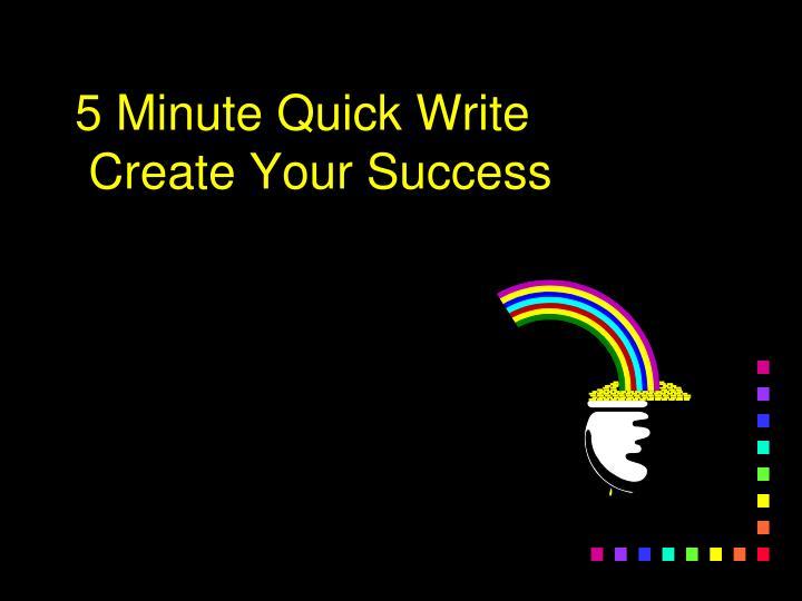 5 Minute Quick Write
