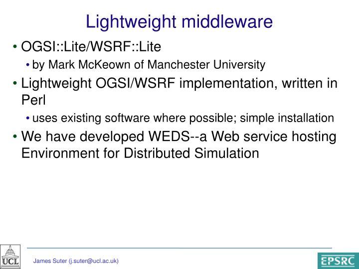 Lightweight middleware