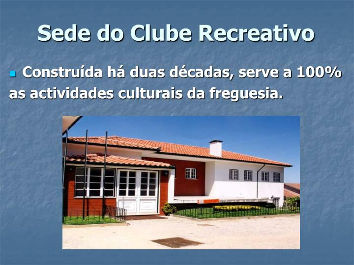 Sede do Clube Recreativo