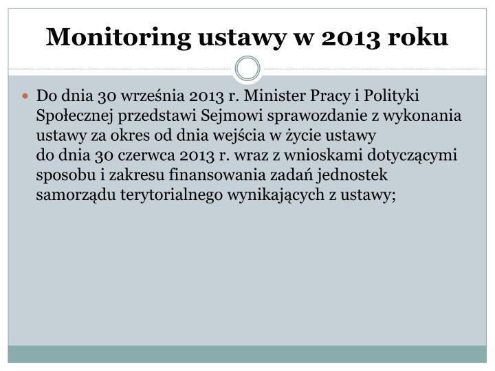 Monitoring ustawy w 2013 roku