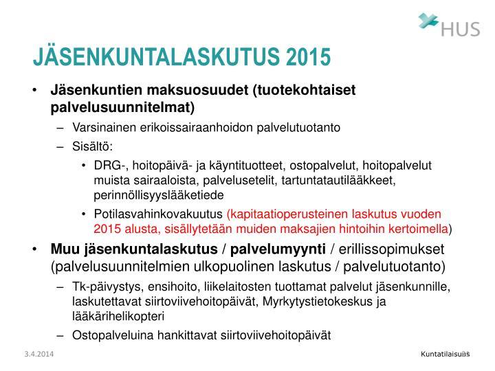 Jäsenkuntalaskutus 2015