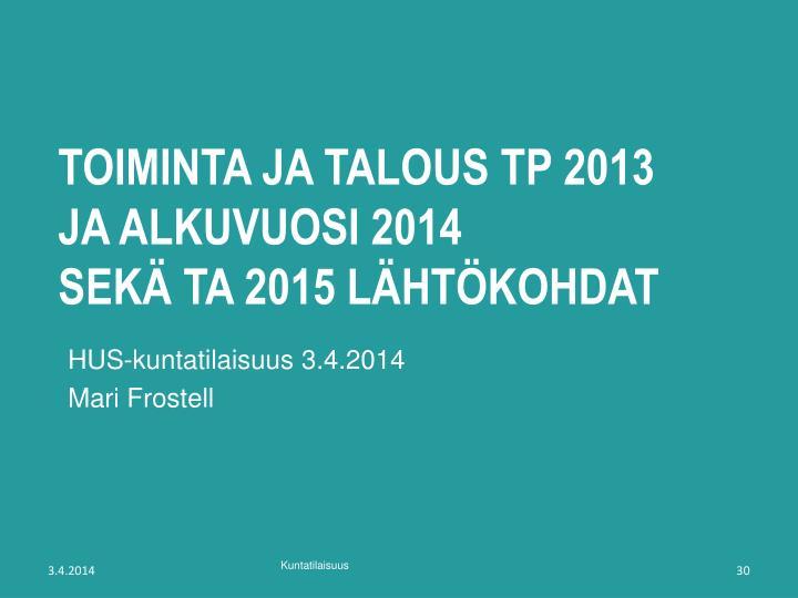 toiminta ja talous TP 2013