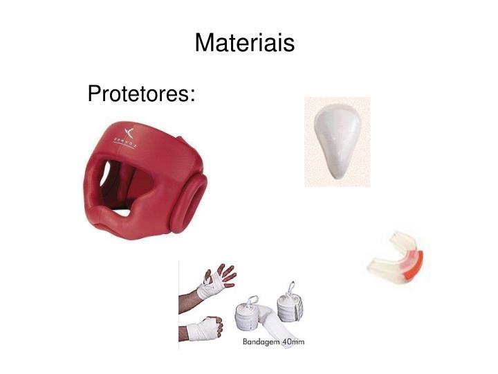 Protetores: