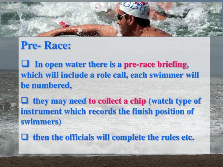 Pre- Race: