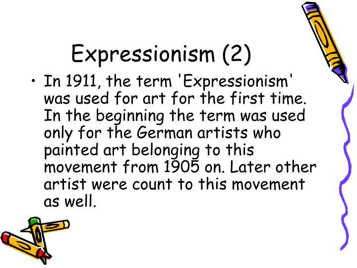Expressionism (2)