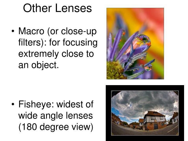 Other Lenses