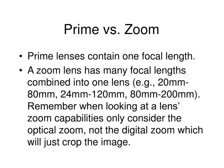 Prime vs. Zoom