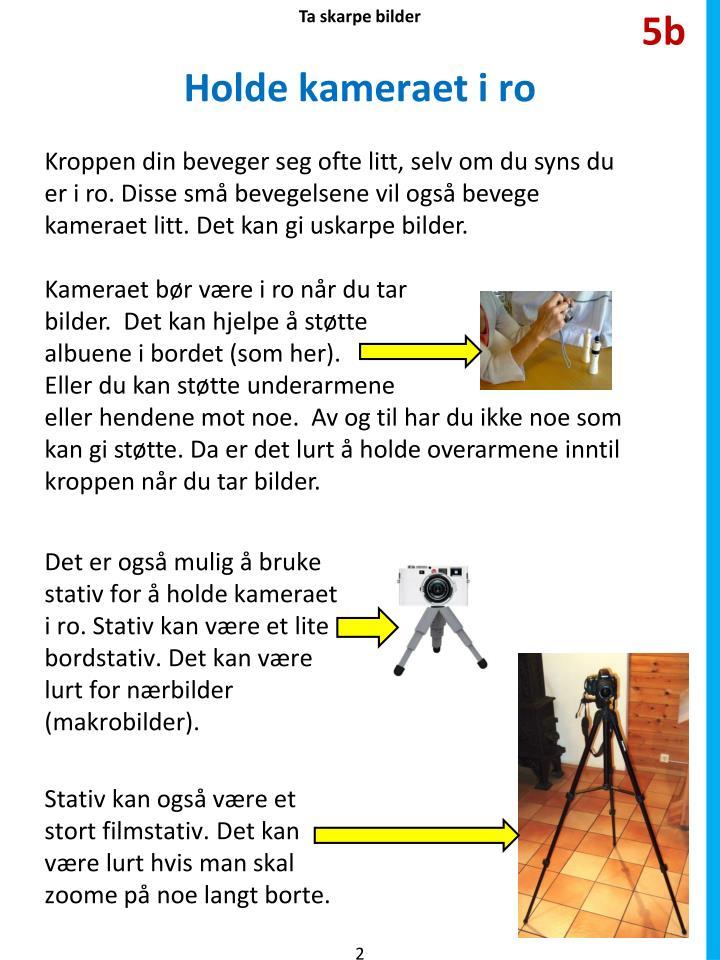 Ta skarpe bilder