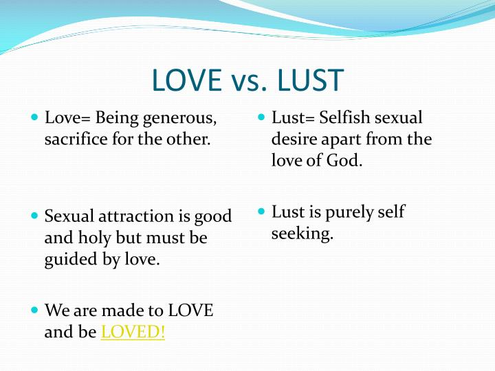 Love vs lust