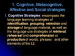 1 cognitive metacognitive affective and social strategies