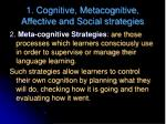 1 cognitive metacognitive affective and social strategies1