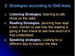 2 strategies according to skill area1