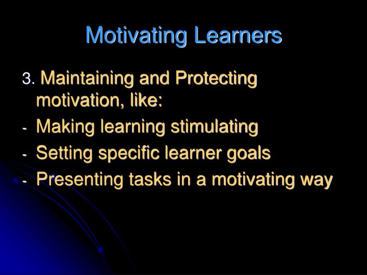Motivating Learners