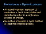 motivation as a dynamic process