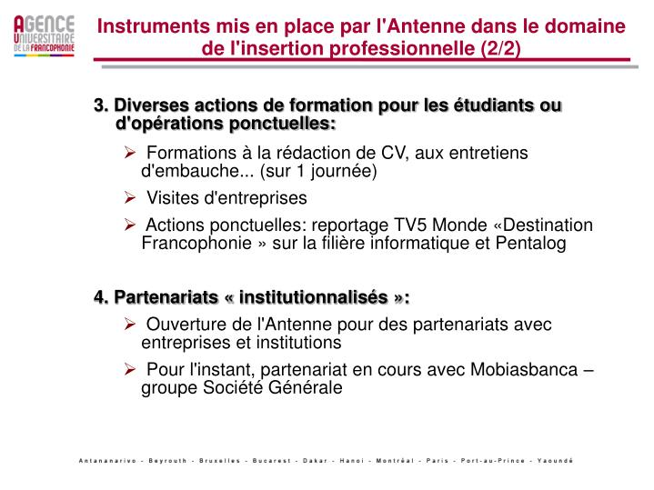 Instruments mis en place par l'Antenne dans le domaine de l'insertion professionnelle (2/2)