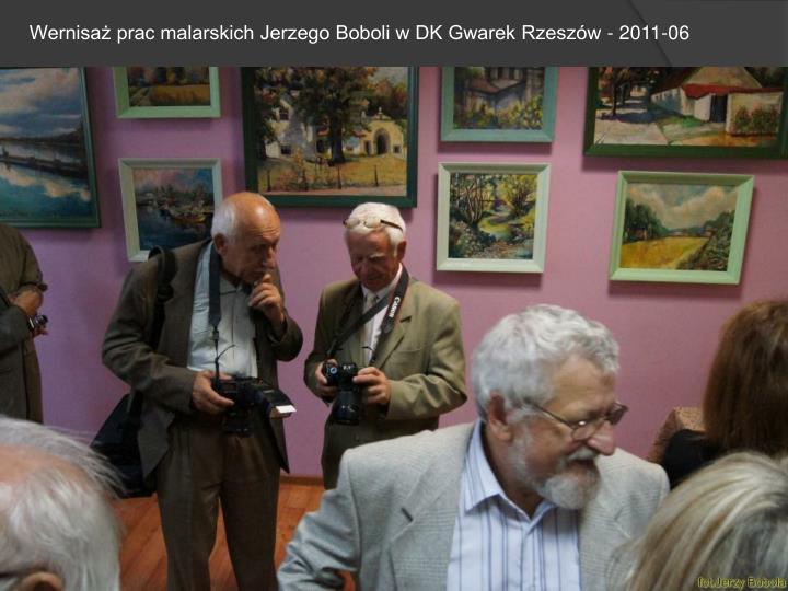 Wernisaż prac malarskich Jerzego Boboli w DK Gwarek Rzeszów - 2011-06