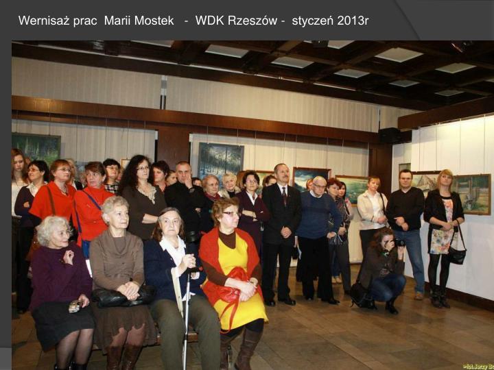 Wernisaż prac  Marii Mostek   -  WDK Rzeszów -  styczeń 2013r