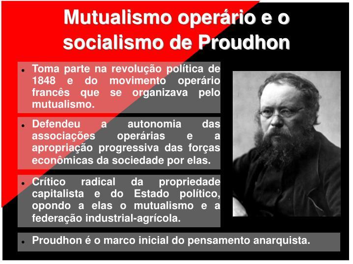 Mutualismo operário e o socialismo de Proudhon