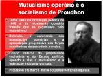 mutualismo oper rio e o socialismo de proudhon