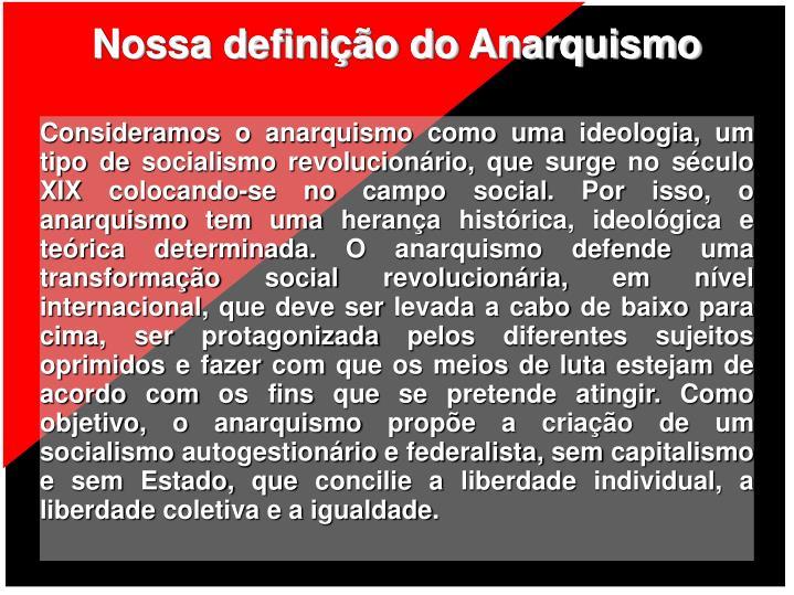 Nossa definição do Anarquismo