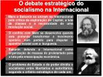o debate estrat gico do socialismo na internacional