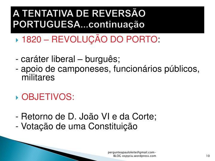 A TENTATIVA DE REVERSÃO PORTUGUESA...continuação