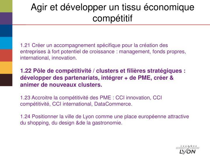 Agir et développer un tissu économique compétitif