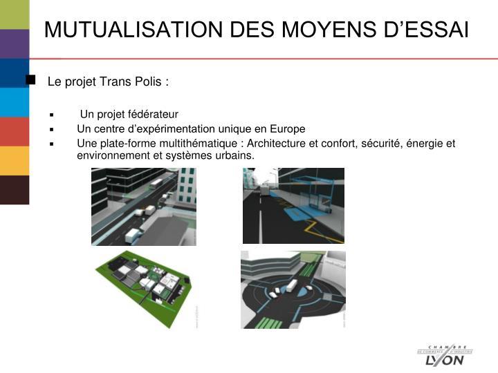 MUTUALISATION DES MOYENS D'ESSAI
