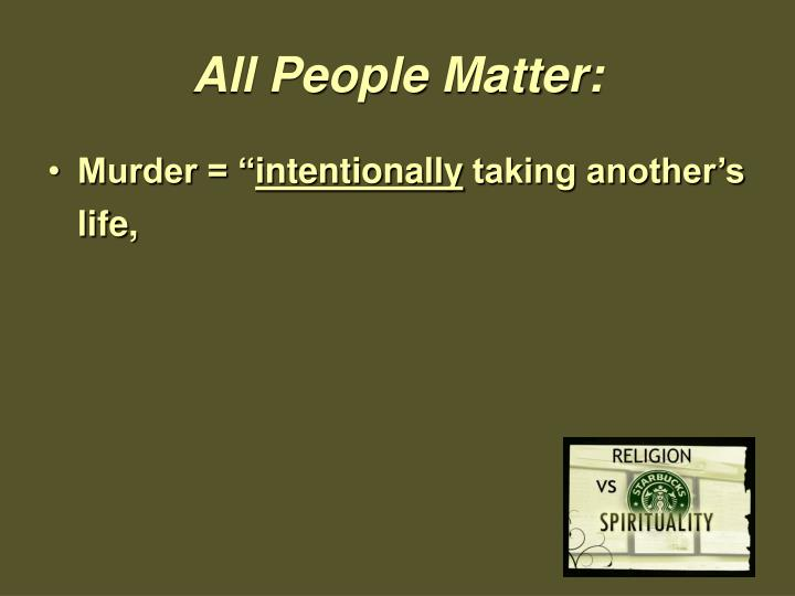 All People Matter: