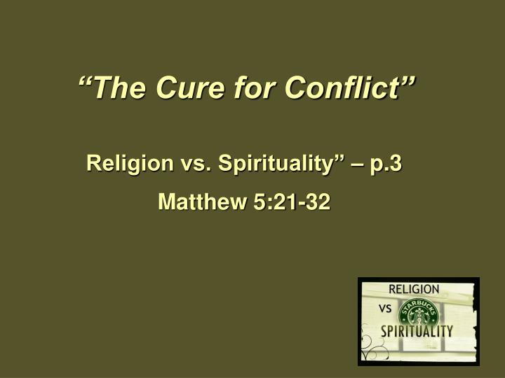 The cure for conflict
