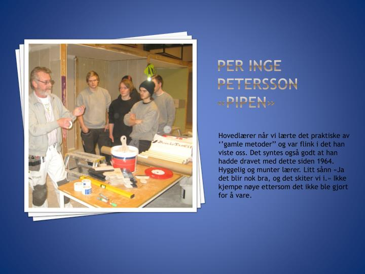 Per Inge Petersson «Pipen»