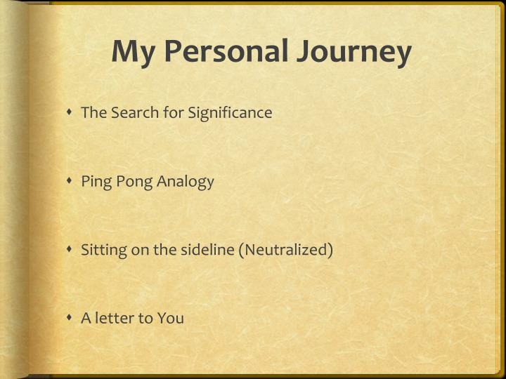 My Personal Journey