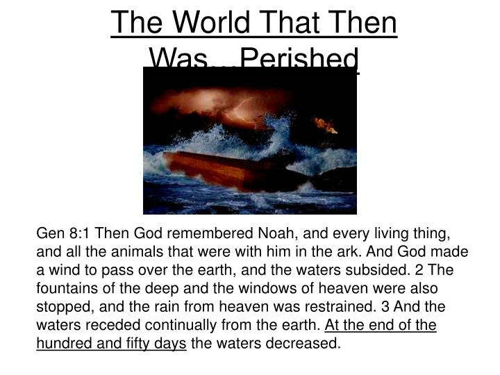 The World That Then Was…Perished