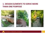 1 design elements to serve more than one purpose