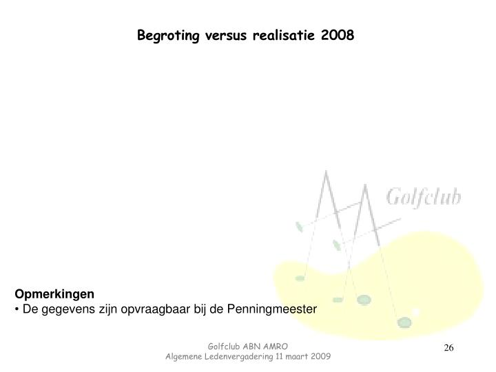 Begroting versus realisatie 2008