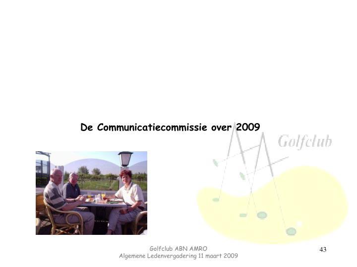 De Communicatiecommissie over 2009