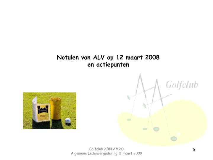 Notulen van ALV op 12 maart 2008