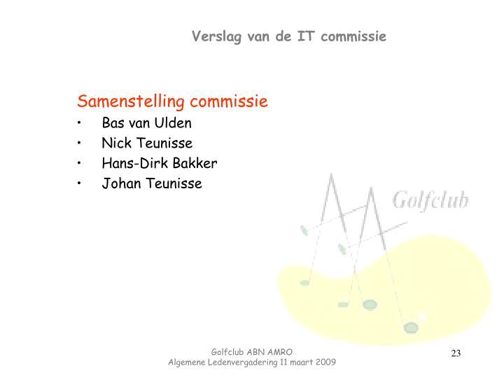 Verslag van de IT commissie
